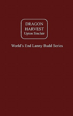 Dragon Harvest - Sinclair, Upton
