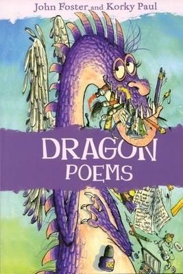 Dragon Poems - Foster, John, and Paul, Korky