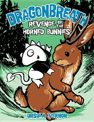 Dragonbreath #6: Revenge of the Horned Bunnies - Vernon, Ursula