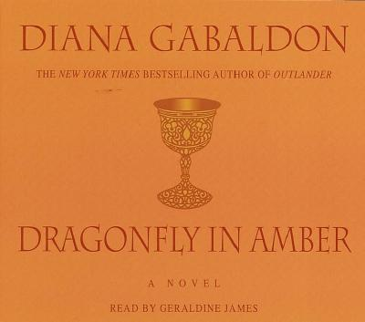 Dragonfly in Amber - Gabaldon, Diana, and James, Geraldine (Read by)