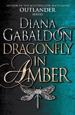 Dragonfly in Amber - Gabaldon, Diana