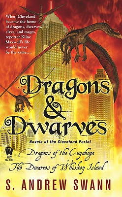 Dragons and Dwarves: Novels of the Cleveland Portal - Swann, S Andrew