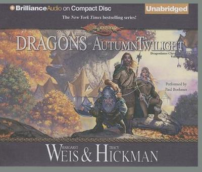 Dragons of Autumn Twilight - Weis, Margaret, and Hickman, Tracy, and Boehmer, Paul (Read by)