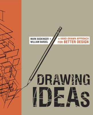 Drawing Ideas - Bardel, William, and Baskinger, Mark
