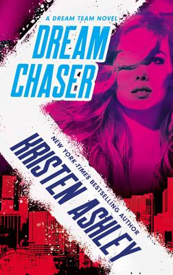Dream Chaser - Ashley, Kristen