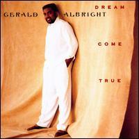 Dream Come True - Gerald Albright