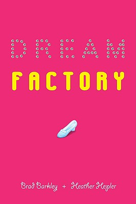 Dream Factory - Barkley, Brad, and Hepler, Heather