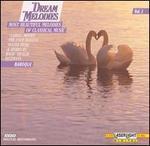 Dream Melodies, Vol. 1: Baroque