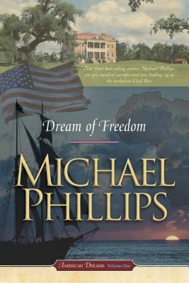 Dream of Freedom - Phillips, Michael