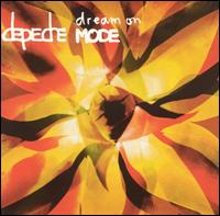 Dream On - Depeche Mode
