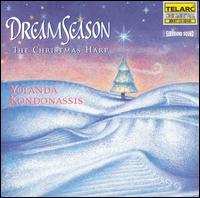 Dream Season: The Christmas Harp - Yolanda Kondonassis