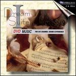 Dream Suite I [DVD Audio] - London Philharmonic Orchestra; Don Jackson (conductor)