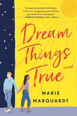 Dream Things True - Marquardt, Marie