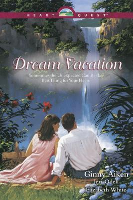 Dream Vacation: A Single's Honeymoon/Love Afloat/Miracle on Beale Street - Aiken, Ginny, and White, Elizabeth, and Odell, Jeri