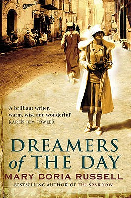 Dreamers Of The Day - Russell, Mary Doria