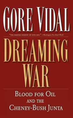 Dreaming War - Vidal, Gore