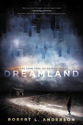 Dreamland - Anderson, Robert L