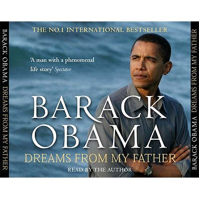 Dreams from My Father: A Story of Race and Inheritance - Obama, Barack