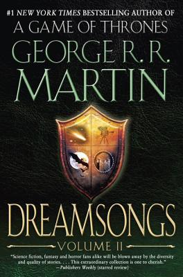 Dreamsongs, Volume II - Martin, George R R
