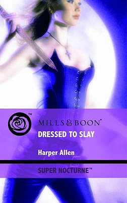 Dressed to Slay - Allen, Harper