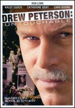 Drew Peterson: Untouchable - Mikael Salomon