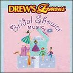 Drew's Famous Bridal Shower Music
