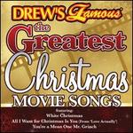 Drew's Famous the Greatest Christmas Movie Songs