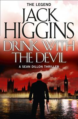 Drink with the Devil - Higgins, Jack