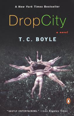 Drop City - Boyle, T Coraghessan