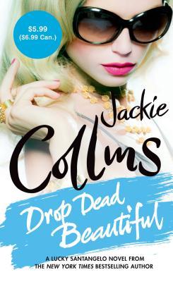 Drop Dead Beautiful - Collins, Jackie