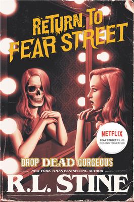 Drop Dead Gorgeous - Stine, R L