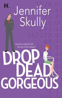 Drop Dead Gorgeous - Skully, Jennifer