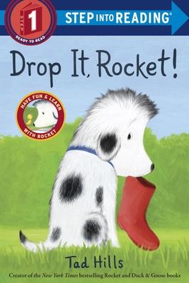 Drop It, Rocket! - Hills, Tad