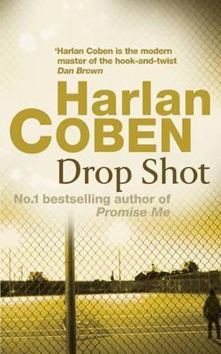 Drop Shot - Coben, Harlan