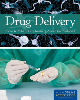 Drug Delivery - Mitra, Ashim K