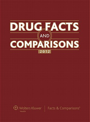 Drug Facts and Comparisons 2012 - Facts & Comparisons