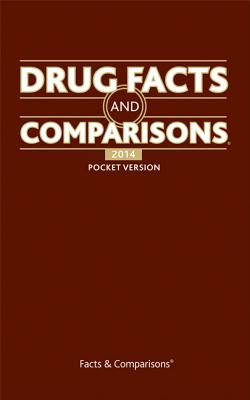 Drug Facts and Comparisons: Pocket Version - Facts & Comparisons (Creator)