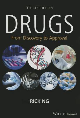 Drugs: From Discovery to Approval - Ng, Rick