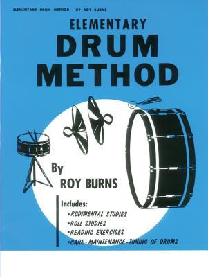 Drum Method: Elementary - Burns, Roy
