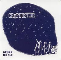 Drunk Uncle - Cropduster