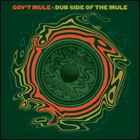 Dub Side of the Mule [2015] - Gov't Mule