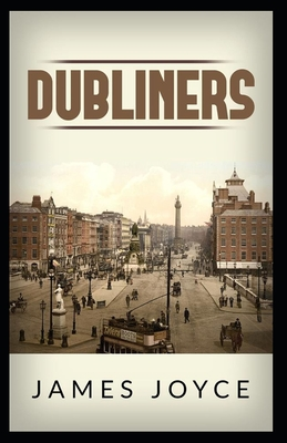 Dubliners By James Joyce - Joyce, James