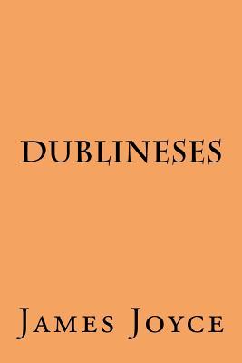Dublineses - Joyce, James