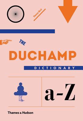 Duchamp Dictionary - Girst, Thomas