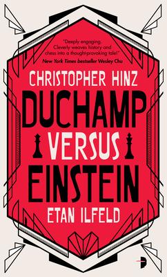 Duchamp Versus Einstein - Hinz, Christopher, and Ilfeld, Etan