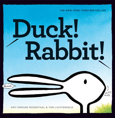 Duck! Rabbit! - Rosenthal, Amy Krouse