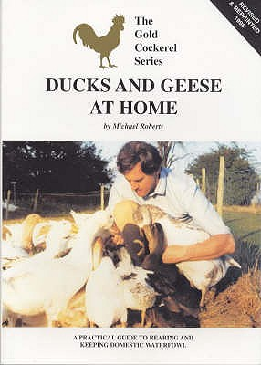 Ducks and Geese at Home - Roberts, Michael