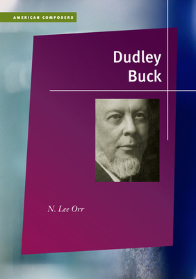 Dudley Buck - Orr, N Lee