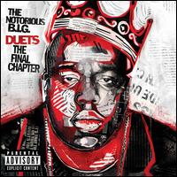 Duets: The Final Chapter - The Notorious B.I.G.