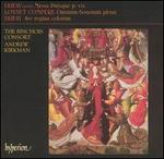 Dufay: Missa Puisque je vis; Ave regina caelorum; Loyset Compére: Omnium bonorum plena - Binchois Consort; Andrew Kirkman (conductor)